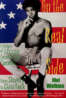 On the Real Side: A History of African American Comedy (Paperback)