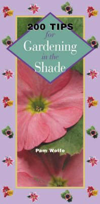 200 Tips for Gardening in the Shade (Paperback)