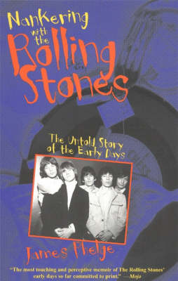 """Nankering with the """"Rolling Stones"""": The Untold Story of the Early Days (Paperback)"""
