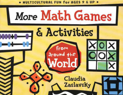 More Math Games & Activities from Around the World: From Around the World (Paperback)