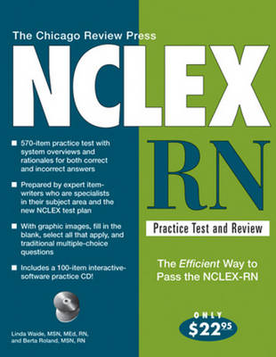 Chicago Review Press NCLEX-RN Practice Test & Review: 3rd Edition (Paperback)