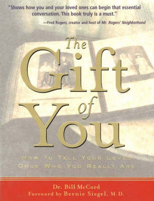 The Gift of You: How to Tell Your Loved Ones Who You Really Are (Hardback)