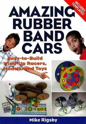 Amazing Rubber Band Cars (Paperback)