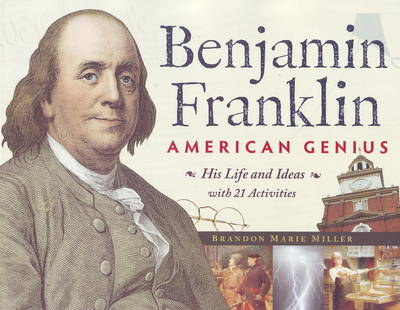 Benjamin Franklin, American Genius: His Life and Ideas with 21 Activities (Paperback)