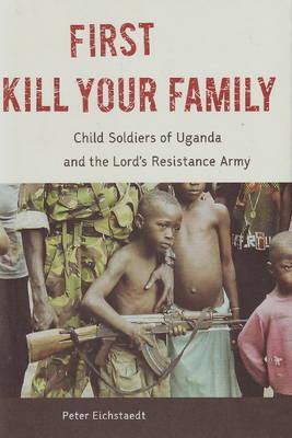 First Kill Your Family (Hardback)