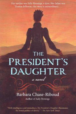 The President's Daughter: A Novel (Paperback)