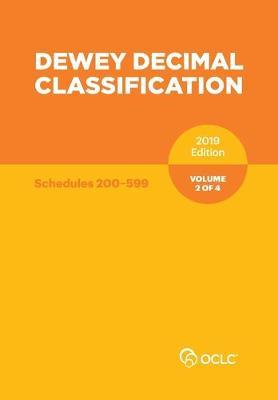 Dewey Decimal Classification, January 2019, Volume 2 of 4 (Paperback)