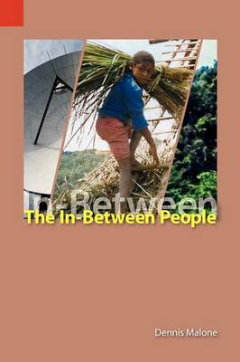 The In-Between People: Language and Culture Maintenance and Mother-Tongue Education in the Highlands of Papua New Guinea (Paperback)