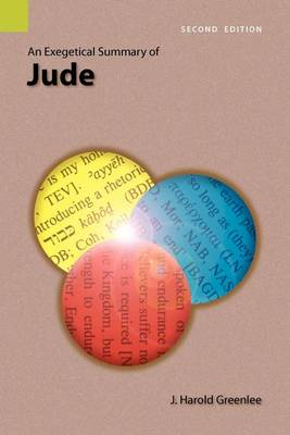 An Exegetical Summary of Jude, 2nd Edition (Paperback)