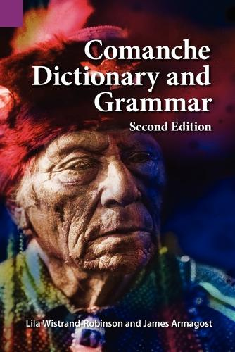 Comanche Dictionary and Grammar, Second Edition (Paperback)