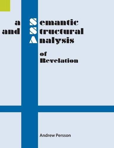 A Semantic and Structural Analysis of Revelation (Paperback)