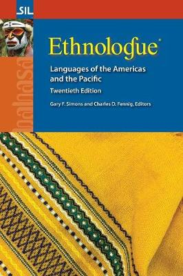 Ethnologue: Languages of the Americas and the Pacific, Twentieth Edition (Hardback)