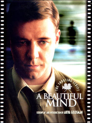 A Beautiful Mind: The Shooting Script (Paperback)