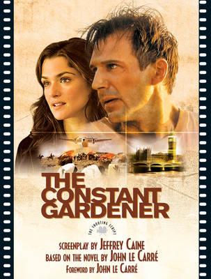 The Constant Gardner: The Shooting Script (Paperback)