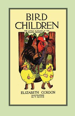 Bird Children: The Little Playmates of the Flower Children (Paperback)