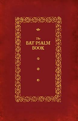 Bay Psalm Book (Paperback)