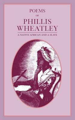 Poems of Phillis Wheatley (Paperback)