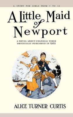 A Little Maid of Newport - Little Maid (Paperback)