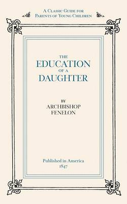 Education of a Daughter (Paperback)