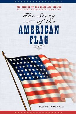 The Story of the American Flag (Paperback)