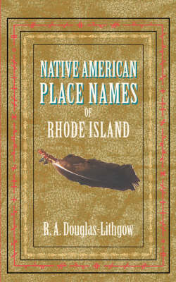 Native American Place Names of Rhode Island - Native American Place Names (Paperback)