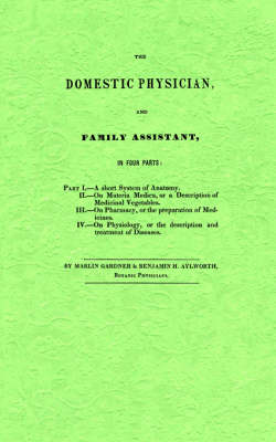 The Domestic Physician and Family Assistant (Paperback)