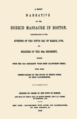 Horrid Massacre in Boston (Paperback)