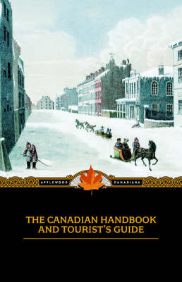 Canadian Handbook and Tourist's Guide - Applewood Canadiana (Paperback)