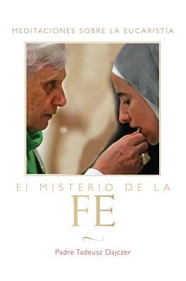 El Misterio de la Fe (Paperback)
