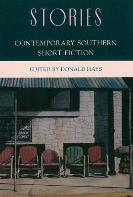 Stories: An Anthology of Contemporary Southern Short Fiction (Hardback)