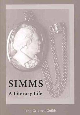 Simms: A Literary Life (Paperback)
