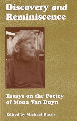 Discover Reminiscence: Essays on the Poetry of Mona Van Duyn (Hardback)