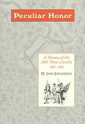 Peculiar Honour: History of 28 Tx (Paperback)