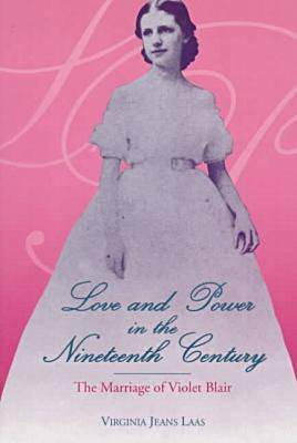 Love & Power in the 19th Century (Paperback)