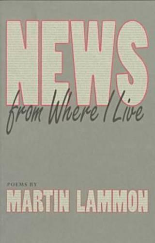 News from Where I Live (Paperback)