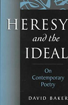 Heresy and the Ideal (Paperback)