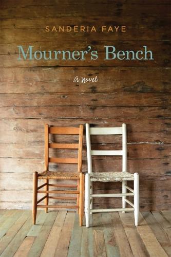 Mourner's Bench: A Novel (Paperback)