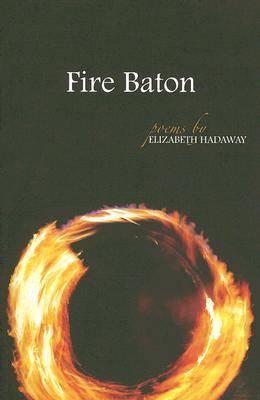 Fire Baton (Paperback)