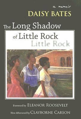 The Long Shadow of Little Rock: A Memoir (Paperback)