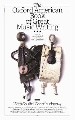 The Oxford American Book of Great Music Writing (Hardback)