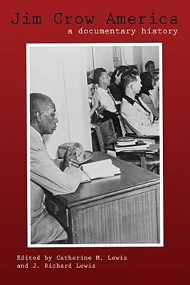 Jim Crow America: A Documentary History (Paperback)