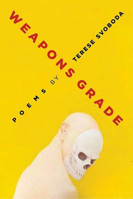Weapons Grade - University of Arkansas Press Poetry Series (Paperback)