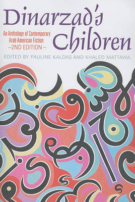 Dinarzad's Children: An Anthology of Contemporary Arab American Fiction (Paperback)