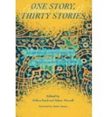 One Story, Thirty Stories: An Anthology of Contemporary Afghan American Literature (Hardback)