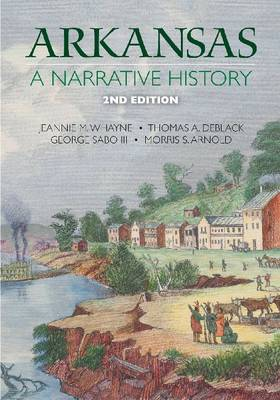 Arkansas: A Narrative History (Hardback)