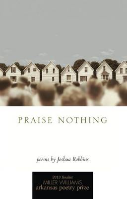 Praise Nothing: Poems (Paperback)