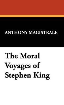 The Moral Voyages of Stephen King (Hardback)