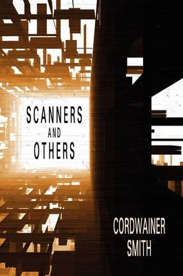 Scanners and Others: Three Science Fiction Stories (Paperback)