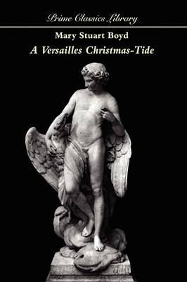 A Versailles Christmas-Tide (Paperback)