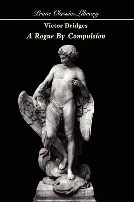 A Rogue by Comparison (Paperback)